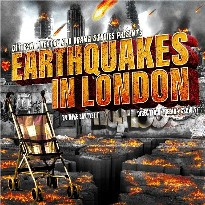 Earthquakes in London 22 - Stack Theatre